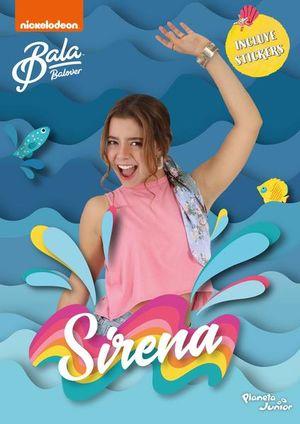 Bala. Sirena