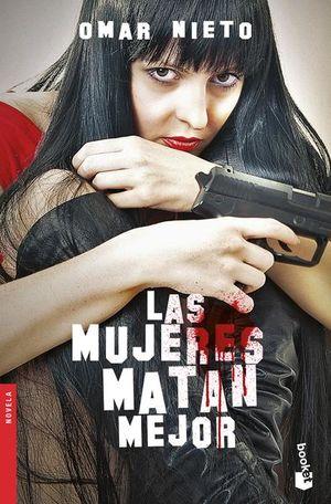 Las mujeres matan mejor