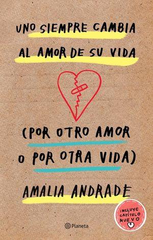 Uno siempre cambia al amor de su vida / pd.
