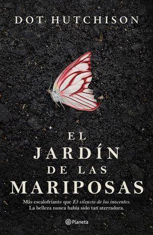 El jardín de las mariposas / pd.