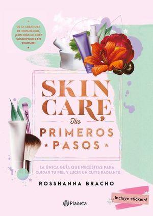 Skincare. Tus primeros pasos