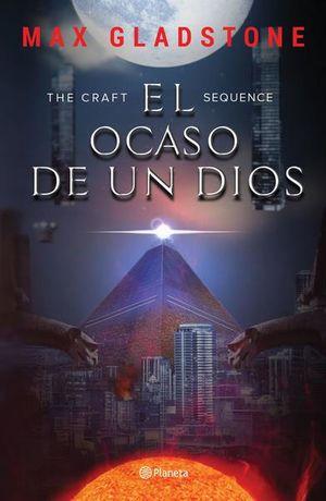 The Craft Sequence. El ocaso de un Dios