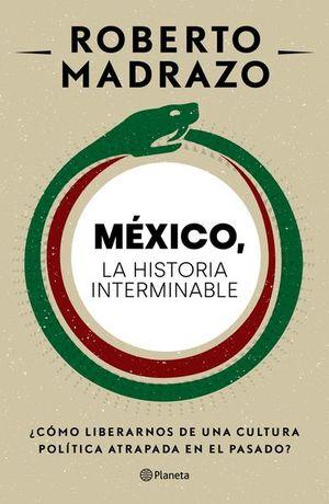 México, la historia interminable