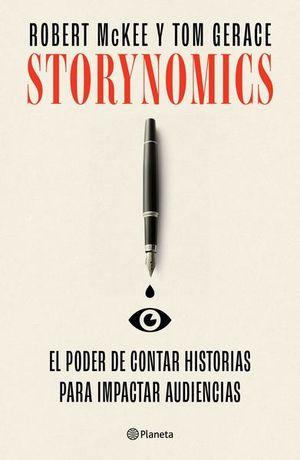 Storynomics. El poder de contar historias para impactar audiencias