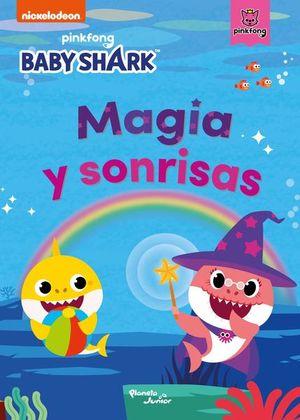 Baby Shark. Magia y sonrisas