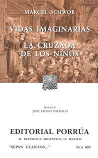 # 603. VIDAS IMAGINARIAS / LA CRUZADA DE LOS NIÑOS