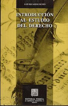 INTRODUCCION AL ESTUDIO DEL DERECHO / 16 ED.