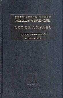 LEY DE AMPARO I. PRIMERA Y SEGUNDA PARTE / 8 ED. / PD. (2 TOMOS)