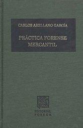 PRACTICA FORENSE MERCANTIL / 19 ED. / PD.