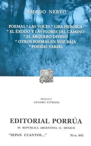 # 443. POEMAS / LAS VOCES / LIRA HEROICA / EL EXODO Y LAS FLORES DEL CAMINO.