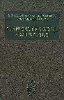 COMPENDIO DE DERECHO ADMINISTRATIVO. PRIMER CURSO / 9 ED. / PD.