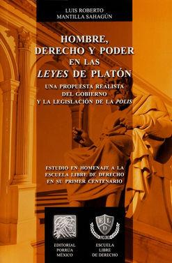 HOMBRE DERECHO Y PODER EN LAS LEYES DE PLATON