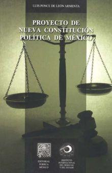 PROYECTO DE NUEVA CONSTITUCION POLITICA DE MEXICO