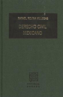 DERECHO CIVIL MEXICANO / TOMO V. OBLIGACIONES / VOL. I / PD.