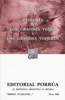 # 404. HISTORIA DE LOS GRANDES VIAJES Y LOS GRANDES VIAJEROS