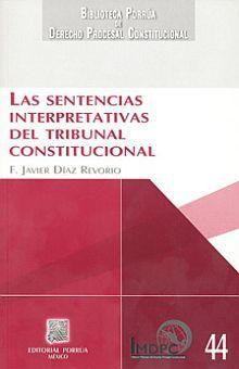 SENTENCIAS INTERPRETATIVAS DEL TRIBUNAL CONSTITUCIONAL, LAS