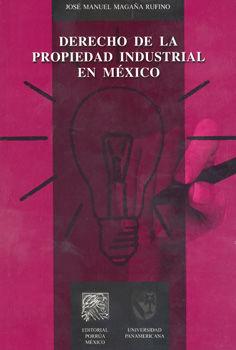 DERECHO DE LA PROPIEDAD INDUSTRIAL EN MEXICO