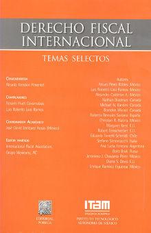 DERECHO FISCAL INTERNACIONAL. TEMAS SELECTOS