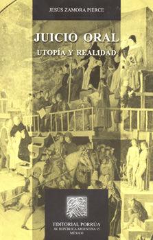 JUICIO ORAL. UTOPIA Y REALIDAD