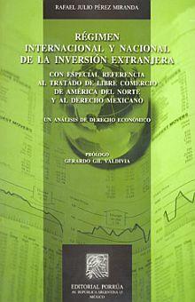 REGIMEN INTERNACIONAL Y NACIONAL DE LA INVERSION EXTRANJERA