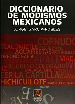 DICCIONARIO DE MODISMOS MEXICANOS
