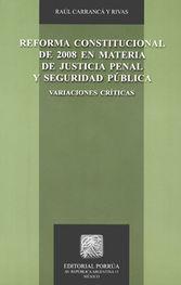 REFORMA CONSTITUCIONAL DE 2008 EN MATERIA DE JUSTICIA PENAL