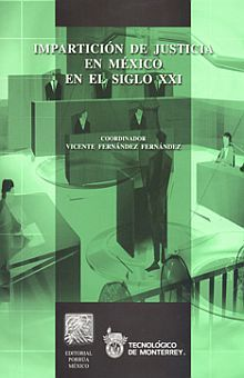 IMPARTICION DE JUSTICIA EN MEXICO EN EL SIGLO XXI