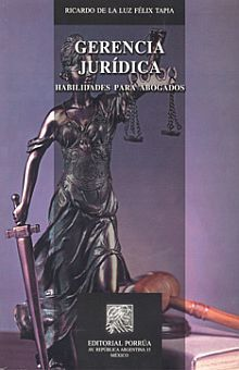 GERENCIA JURIDICA. HABILIDADES PARA ABOGADOS