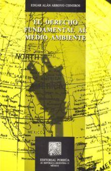 DERECHO FUNDAMENTAL AL MEDIO AMBIENTE, EL