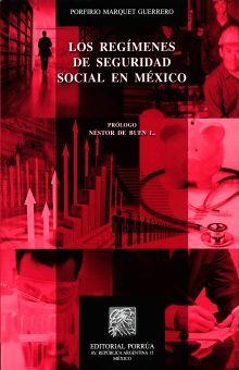 REGIMENES DE SEGURIDAD SOCIAL EN MEXICO, LOS