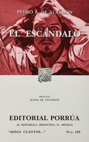 # 128. EL ESCANDALO