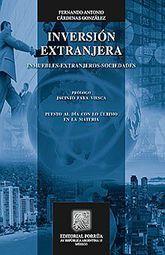INVERSION EXTRANJERA. EXTRANJEROS. SOCIEDADES / 5 ED.