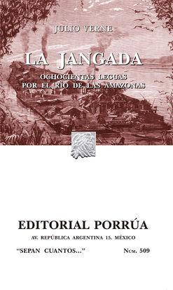 # 509. LA JANGADA. OCHOCIENTAS LEGUAS POR EL RIO DE LAS AMAZONAS