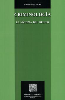 CRIMINOLOGIA. LA VICTIMA DEL DELITO / 9 ED.