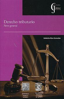 DERECHO TRIBUTARIO. PARTE GENERAL