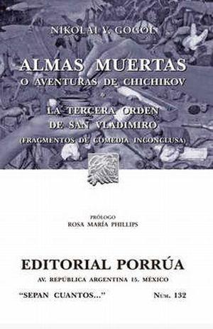 # 132. LAS ALMAS MUERTAS. LA TERCERA ORDEN DE SAN VLADIMIRO (FRAGMENTOS DE COMEDIA INCONCLUSA)