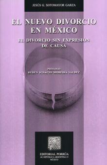 NUEVO DIVORCIO EN MEXICO, EL