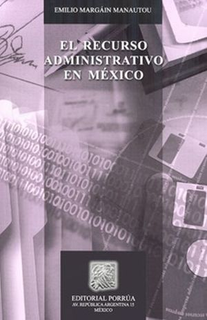 RECURSO ADMINISTRATIVO EN MEXICO, EL / 9 ED.