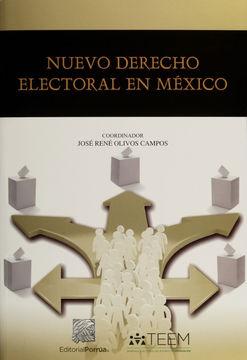 NUEVO DERECHO ELECTORAL EN MEXICO