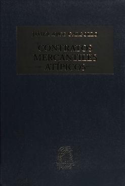 CONTRATOS MERCANTILES ATIPICOS / 16 ED. / PD.