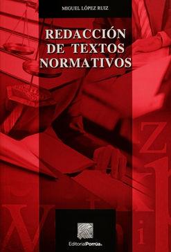 REDACCION DE TEXTOS NORMATIVOS / 2 ED.