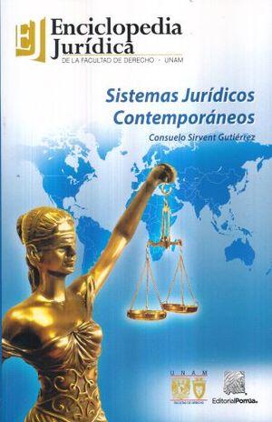 SISTEMAS JURIDICOS CONTEMPORANEOS. ENCICLOPEDIA JURIDICA DE LA FACULTAD DE DERECHO UNAM