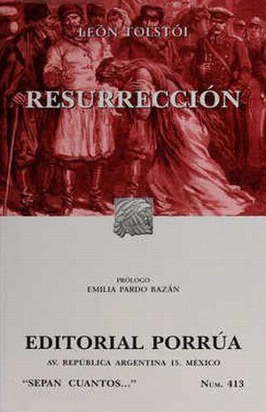 # 413. RESURRECCION