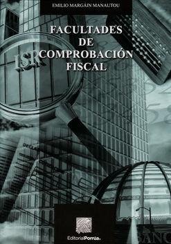 FACULTADES DE COMPROBACION FISCAL / 5 ED.