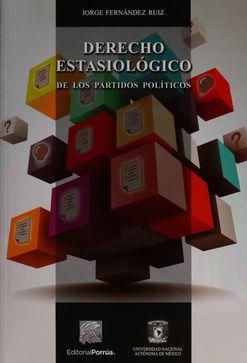 DERECHO ESTASIOLOGICO DE LOS PARTIDOS POLITICOS