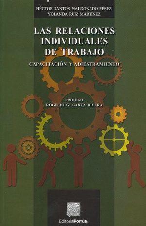 RELACIONES INDIVIDUALES DE TRABAJO, LAS. CAPACITACION Y ADIESTRAMIENTO