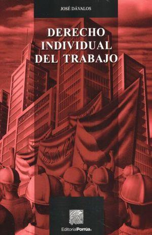 DERECHO INDIVIDUAL DEL TRABAJO / 23 ED.