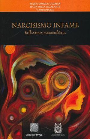 NARCISISMO INFAME REFLEXIONES PSICOANALITICAS
