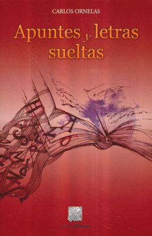 APUNTES Y LETRAS SUELTAS