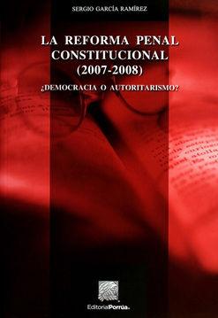 REFORMA PENAL CONSTITUCIONAL 2007 - 2008, LA